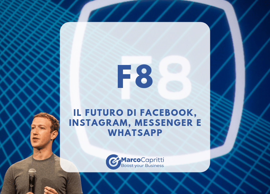 F8 conference: il futuro di Facebook, Messenger, Instagram e WhatsApp